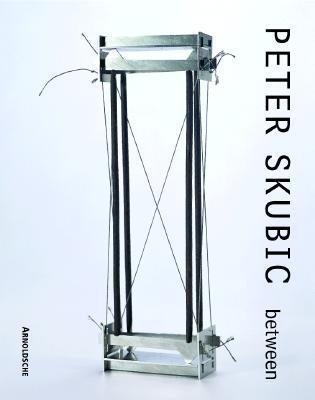 Peter Skubic: Between Helen W. Drutt