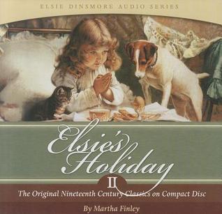 Elsies Holiday CD (Volume 2) Martha Finley