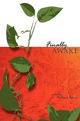 Finally Awake  by  Barbara Patten