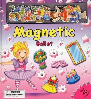 Magnetic Ballet [With Over 40 Magnets] Brenda Apsley