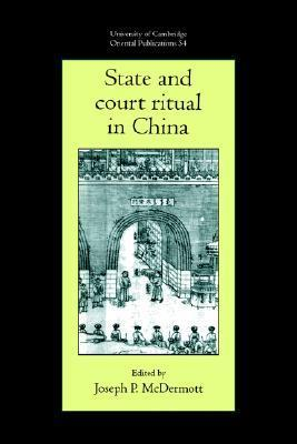 State and Court Ritual in China  by  Joseph P. McDermott