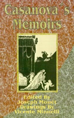 Casanovas Memoirs  by  Giacomo Casanova