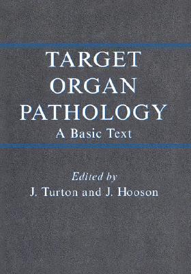 Target Organ Pathology  by  J. Hoosen