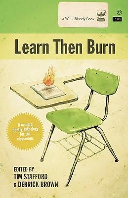 Learn Then Burn  by  Tim Stafford