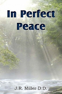 In Perfect Peace  by  James Russell Miller
