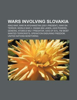 Wars Involving Slovakia: War in Afghanistan  by  Books LLC