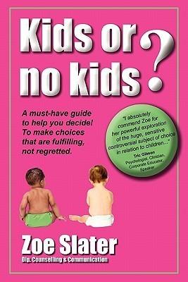 Kids or No Kids Zoe Slater