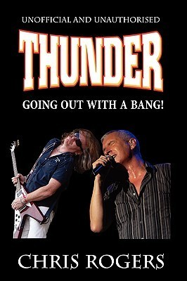 Thunder - Going Out with a Bang Chris  Rogers