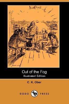 Out of the Fog  by  Charles K. Ober