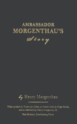 The Morgenthau Diaries Henry Morgenthau, Sr.