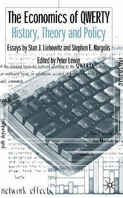 The Economics Of Qwerty: History, Theory And Policy  by  Stan J. Liebowitz