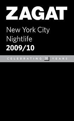 Zagat 2009/ 2010 New York City Nightlife  by  Zagat Survey