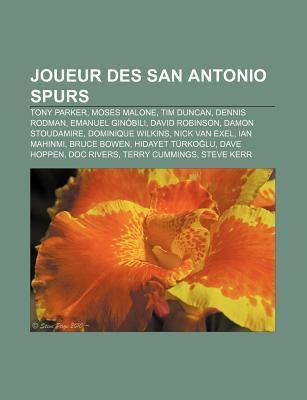 Joueur Des San Antonio Spurs: Tony Parker, Moses Malone, Tim Duncan, Dennis Rodman, Emanuel Gin Bili, David Robinson, Damon Stoudamire Source Wikipedia