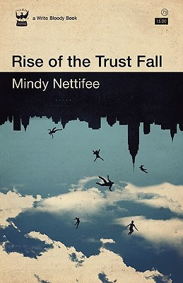 Rise of the Trust Fall Mindy Nettifee