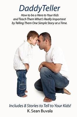 Daddyteller  by  K. Buvala