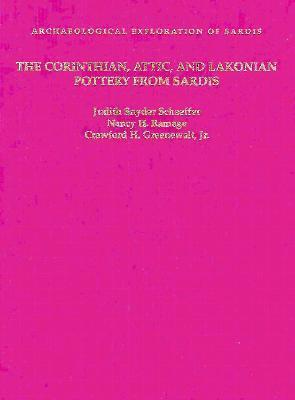 The Corinthian, Attic, and Lakonian Pottery from Sardis Judith Snyder Schaeffer