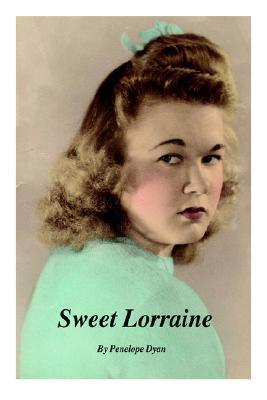Sweet Lorraine  by  Penelope Dyan