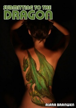 Submitting to the Dragon Alara Branwen
