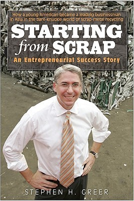 Starting from Scrap  by  Stephen H. Greer