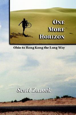 One More Horizon  by  Scott Zamek