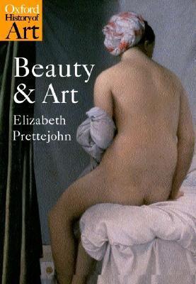 Beauty and Art 1750-2000 Elizabeth Prettejohn