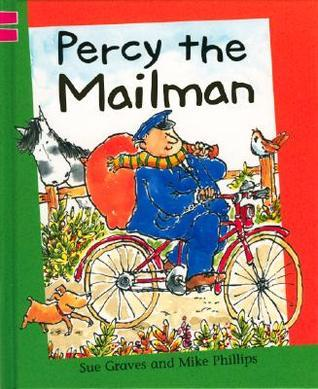Percy the Mailman  by  Sue Graves