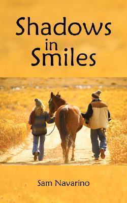 Shadows in Smiles Sam Navarino