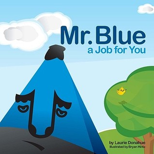 Mr. Blue a Job for You Laurie Donahue
