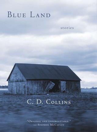 Blue Land  by  C.D. Collins