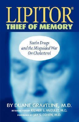 Lipitor Thief of Memory Duane Graveline