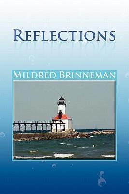 Reflections  by  Mildred Brinneman