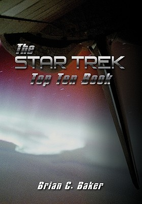 The Star Trek Top Ten Book Brian C. Baker