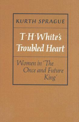 Women in The Once and Future King  by  Kurth Sprague