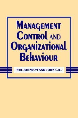 Management Control And Organizational Behaviour Phil Johnson