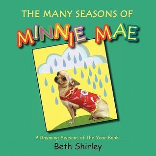 The Many Seasons of Minnie Mae  by  Beth Shirley