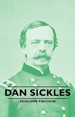 Dan Sickles  by  Edgcumb Pinchon