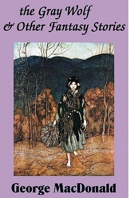 The Greywolf and Other Stories  by  George MacDonald