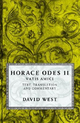 Odes II: Vatis Amici Horace