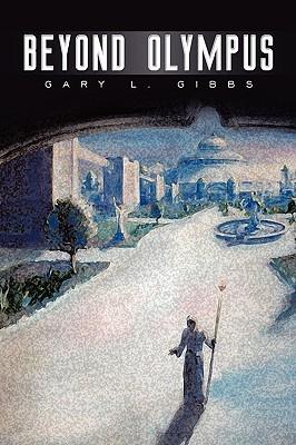 Beyond Olympus  by  Gary Gibbs
