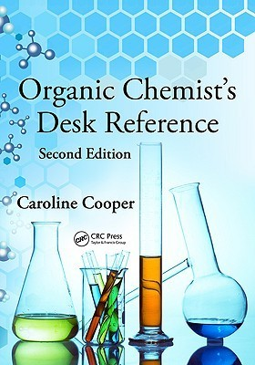 Organic Chemists Desk Reference, Second Edition  by  Caroline  Cooper