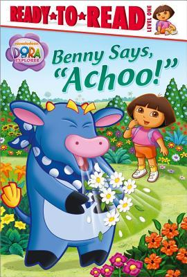 Benny Says, Achoo!  by  Farrah McDoogle