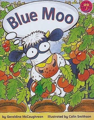 Blue Moo  by  Geraldine McCaughrean