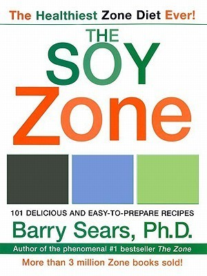 Soy Zone  by  Barry Sears