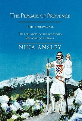 The Plague of Provence  by  Nina Ansley