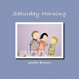 Saturday Morning Jennifer Romano