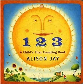 1 2 3 a Childs First Counting Book Alison Jay