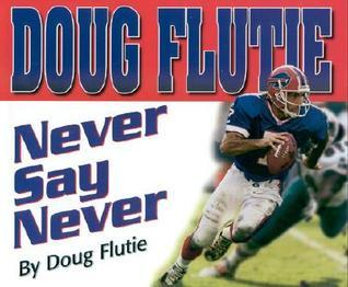 Never Say Never Doug Flutie