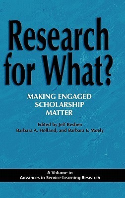 Research for What? Making Engaged Scholarship Matter Jeff Keshen