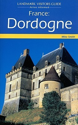 France: Dordogne Mike Smith