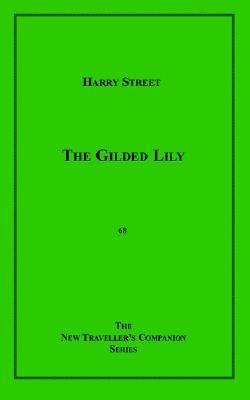 The Gilded Lily Harry Street